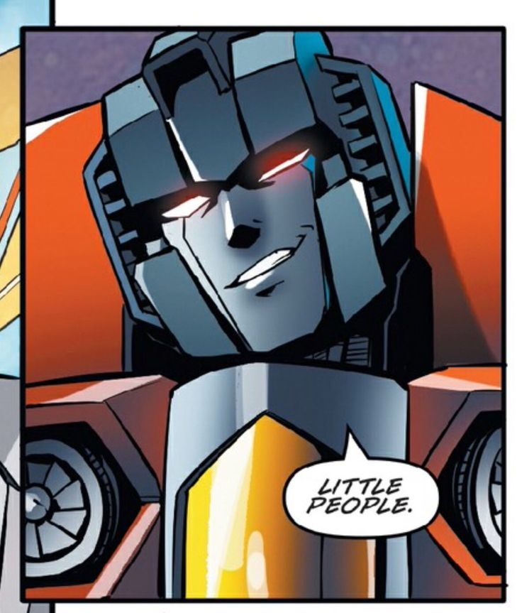 """picsofstarscream: """"anyway there's this asshole, """""""