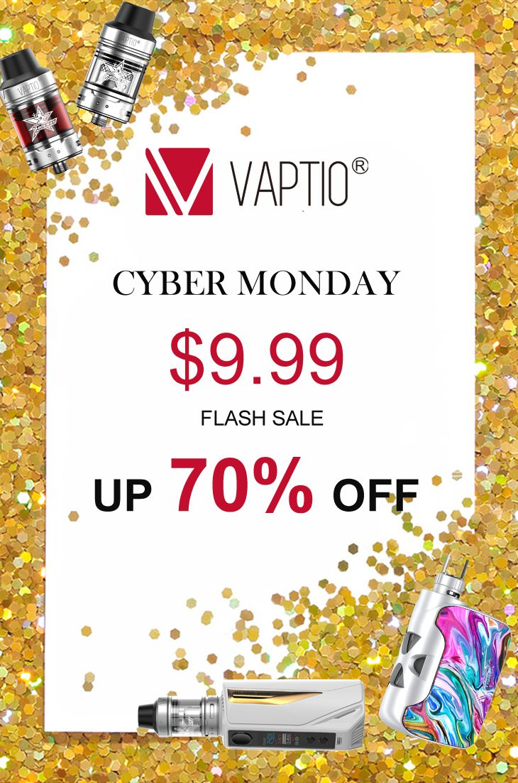 The last day, Vaptio vape Cyber Monday promotion!