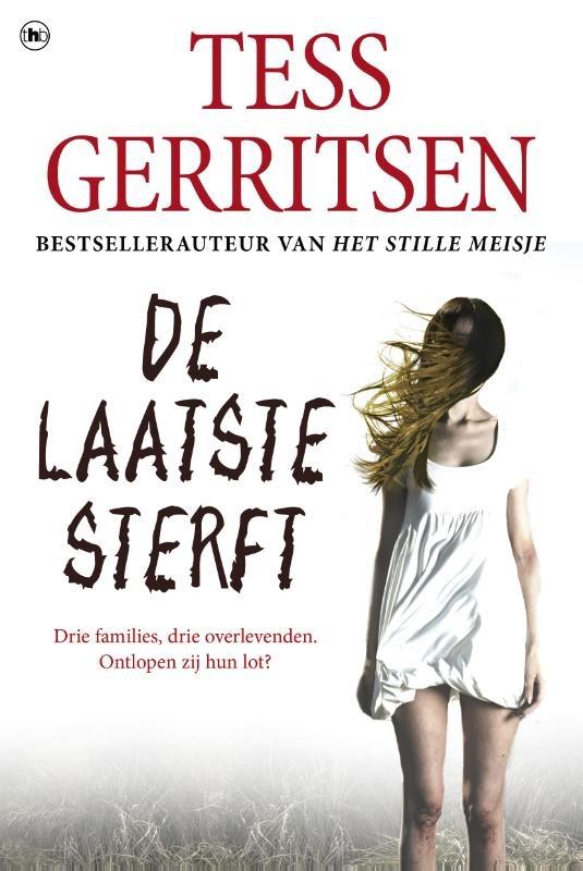 Tess Gerritsen De laatste Sterft Veel boeken over Boeken bij The Read Shop