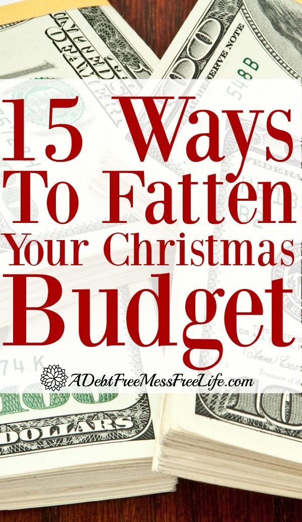 15 Easy Ways to Fatten Your Christmas Budget #DebtFreeHoliday