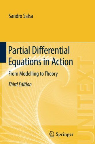 Partial Differential Equations in Action: From Modelling to Theory (UNITEXT) free ebook