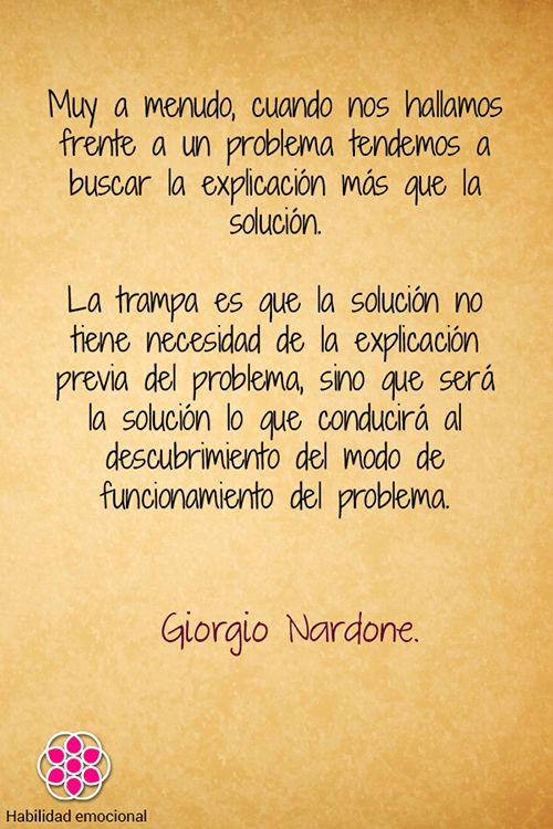 Frases, Citas, Inteligencia emocional, Autoconocimiento, Mindfulness, Meditación, Psicología, Coaching. Giorgio Nardone.