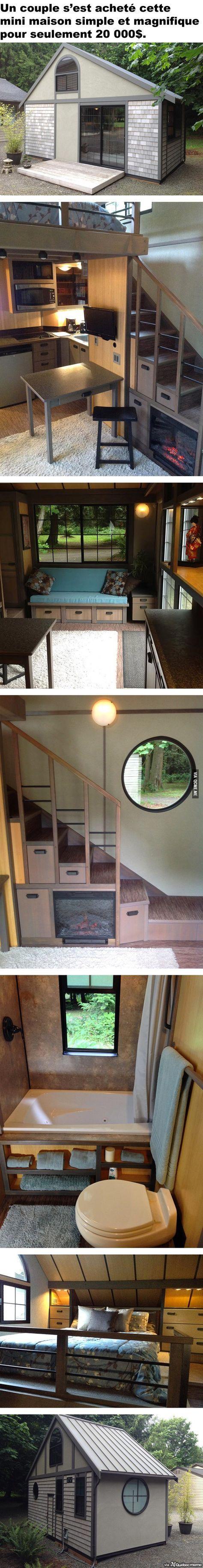 On peut avoir une mini maison comme ça pour 20 000$. Je la veux en TABARNAK.
