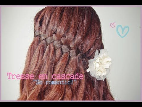 "Tutoriel coiffure: ~ Tresse en cascade ""So romantic!"" ~ - YouTube"