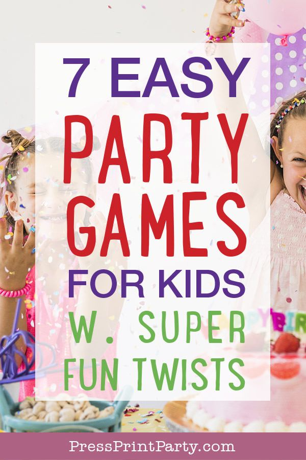 7 Easy Party Games For Kids With Super Fun Twists In 2021 Easy Birthday Party Games Birthday Party Games For Kids Kids Party Games