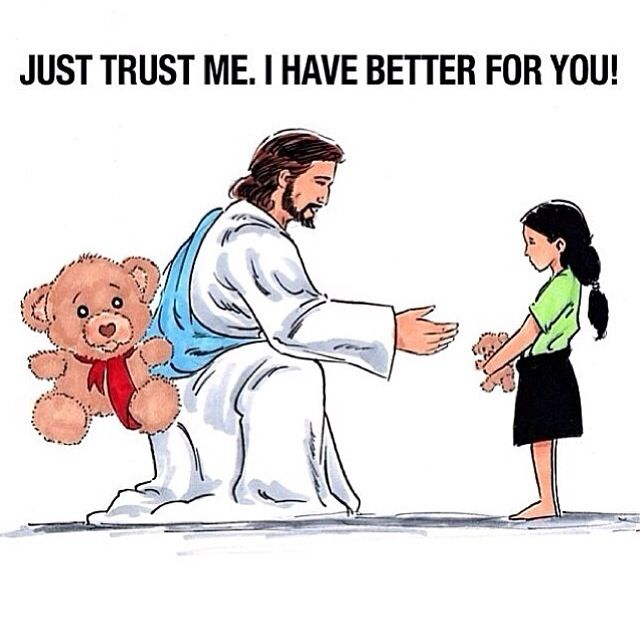 Trust Jesus. He has better for you.