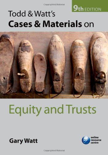 From 3.25 Todd & Watt's Cases And Materials On Equity And Trusts