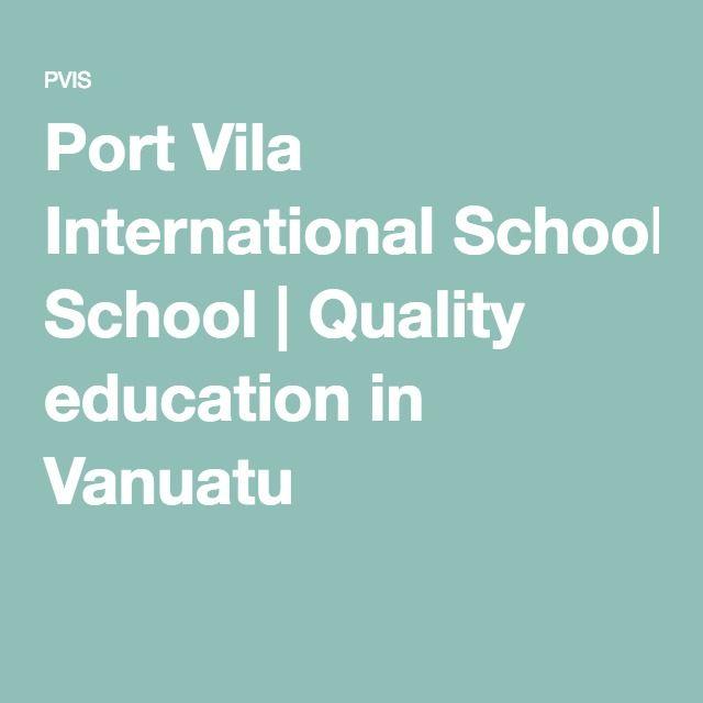 Port Vila International School | Quality education in Vanuatu