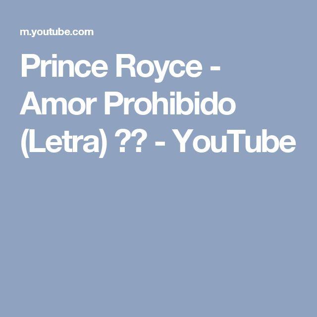 Prince Royce - Amor Prohibido (Letra) ᴴᴰ - YouTube