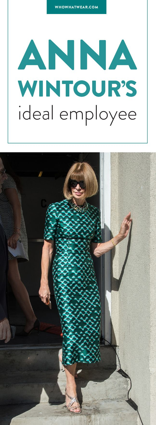 best images about anna wintour editor bill anna wintour s ideal employee has these qualities
