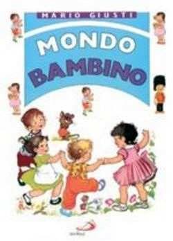 Prezzi e Sconti: #Mondo bambino mario giusti  ad Euro 14.93 in #San paolo edizioni #Media libri ragazzi 3 5 anni