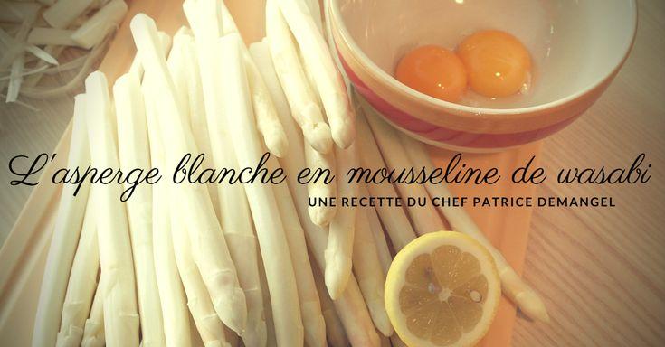 C'est une recette du Chef Patrice Demangel que les Chefs du Samedi vous propose : Asperges blanche des Landes en mousseline de wasabi et petits pois.