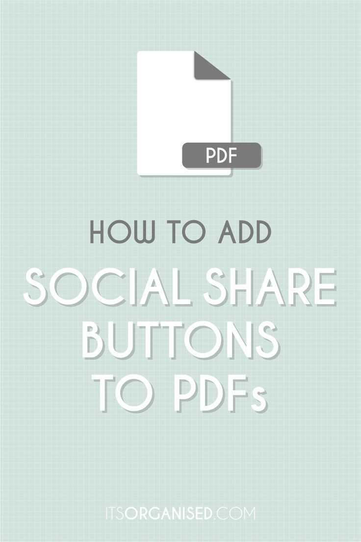 How to add social share buttons to your pdf documents - its an simple extra step and helps makes it easy for people to share the resources you've worked so hard to create...itsorganised.com