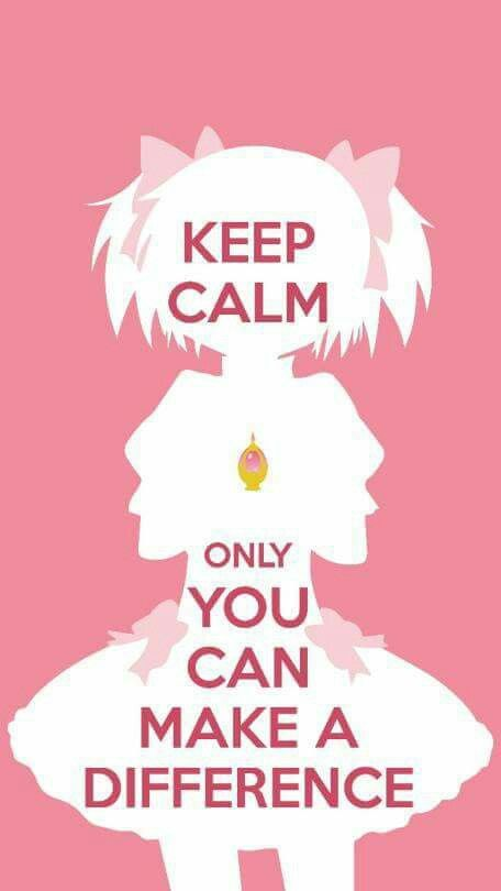 keep calm, only you can make a difference
