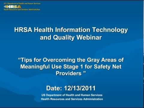 Tips for Overcoming the Gray Areas of Meaningful Use Stage 1 for Safety Net Providers