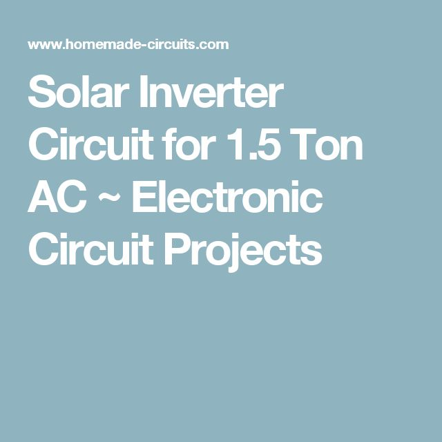 Solar Inverter Circuit for 1.5 Ton AC ~ Electronic Circuit Projects