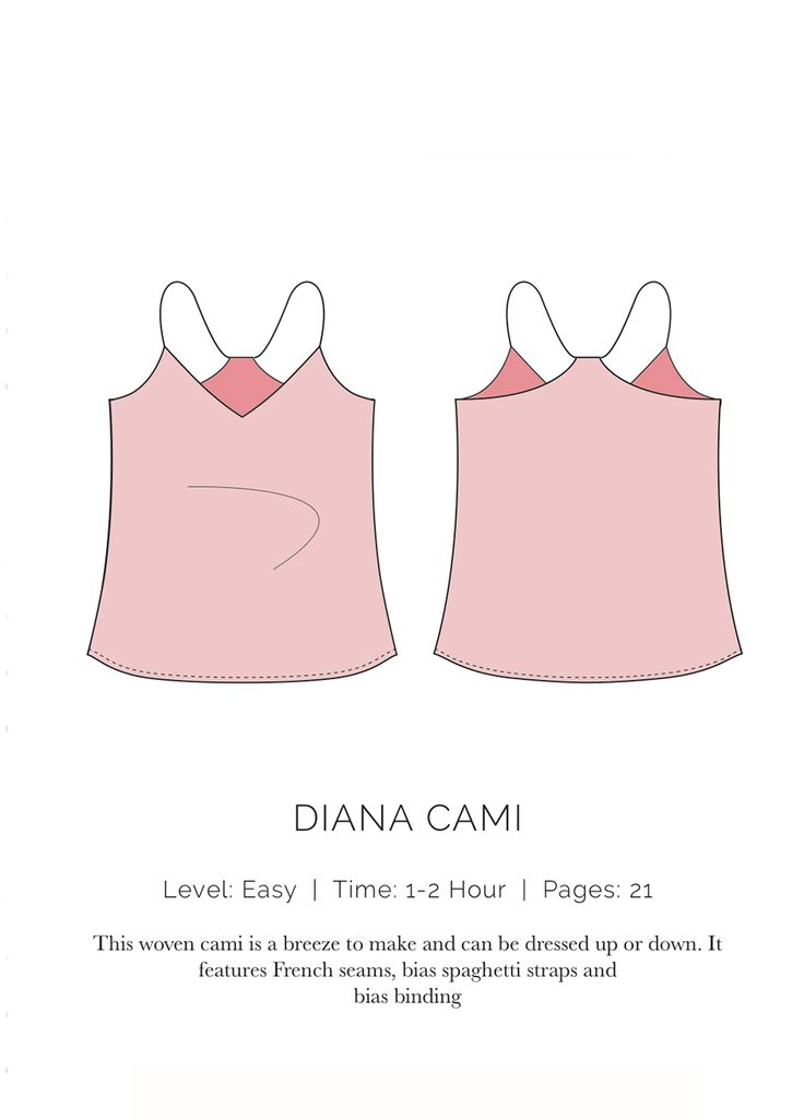 LEVEL: Easy  |  TIME: 1-2 Hours  |  PAGES: 21 This woven cami is a breeze to make and can be dressed up or down. It features french seams, bias spaghetti straps and bias binding. It's pretty sweet.  IMPORTANT: When you print out your pattern, make sure you're printing at 100% scale and NOT scale to fit. Also, make sure the test square is correct on the first page of the pattern. You will have an inaccurate size pattern if you are off at all.