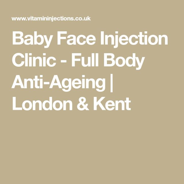 Baby Face Injection Clinic - Full Body Anti-Ageing | London & Kent