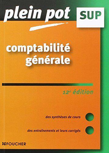 Des synthèses de cours, des tableaux et des cas pratiques corrigés pour réviser les notions de comptabilité générale.