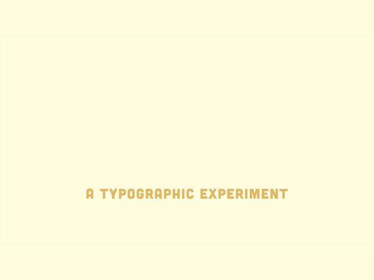 Typographic Experiment by Kyle Pedersen