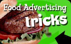 Food Advertising Tricks - media literacy pbskids.org