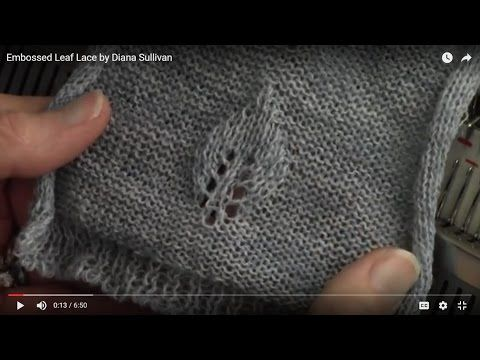 Diana natters on...           about machine knitting: New Video for January - Embossed Leaf Lace