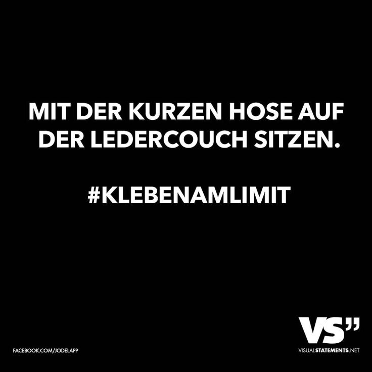 Mit der kurzen Hose auf der Ledercouch sitzen. #klebenamlimit
