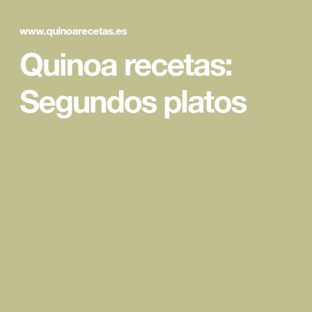 Quinoa recetas: Segundos platos