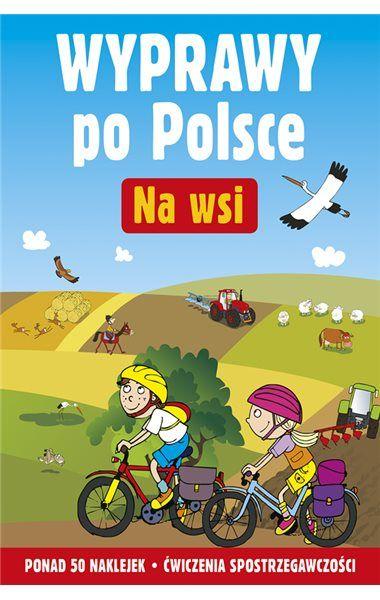 Zapraszamy dzieci na wielką wyprawę po Polsce. Razem z Jaśkiem zobaczą, ile fajnych rzeczy jest na wsi oraz jak nowoczesne i ciekawe są nasze gospodarstwa. Do tego ćwiczenia na spostrzegawczość oraz mnóstwo naklejek do uzupełnienia ilustracji!