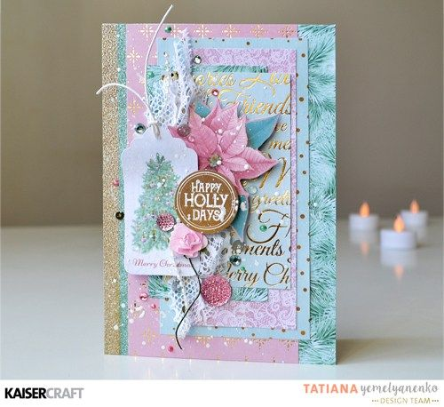 'Happy Holidays' Card by Tatiana Yemelyanenko Design Team member Kaisercraft using 'Christmas Wishes' collection ~ Wendy Schultz ~ Christmas Cards  + Tags.