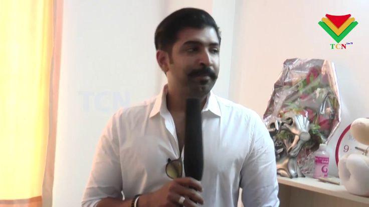 Arun Vijay says his next movie is with good script & will definitely Sat...