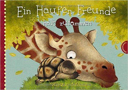Ein Haufen Freunde hält zusammen: Amazon.de: Kerstin Schoene: Bücher