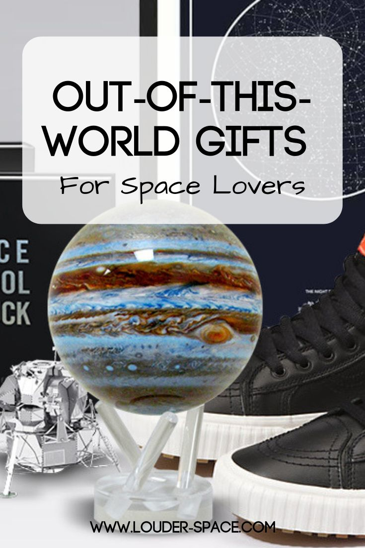 Best gifts for space nerds space lovers cute boyfriend