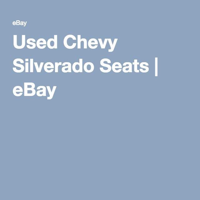 Used Chevy Silverado Seats | eBay