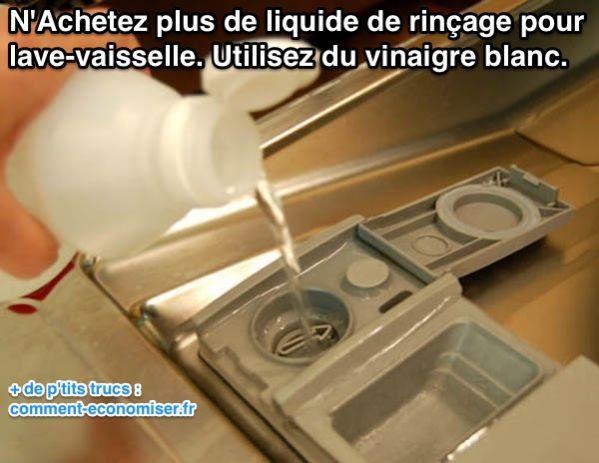 Pour économiser de l'argent au supermarché, remplacez le liquide de rinçage par du vinaigre blanc. Oui vous avez bien lu, du simple vinaigre blanc. Découvrez l'astuce ici : http://www.comment-economiser.fr/liquide-de-rincage-lave-vaisselle-vinaigre-blanc.html?utm_content=buffer258d2&utm_medium=social&utm_source=pinterest.com&utm_campaign=buffer