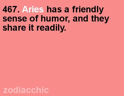 Have you seen your Aries horoscope for today yet?? Told you guys I was funny, even pinterest thinks so!