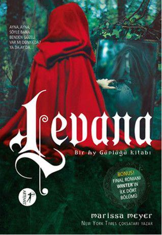 """""""Levana"""" - Turkish edition of Fairest"""