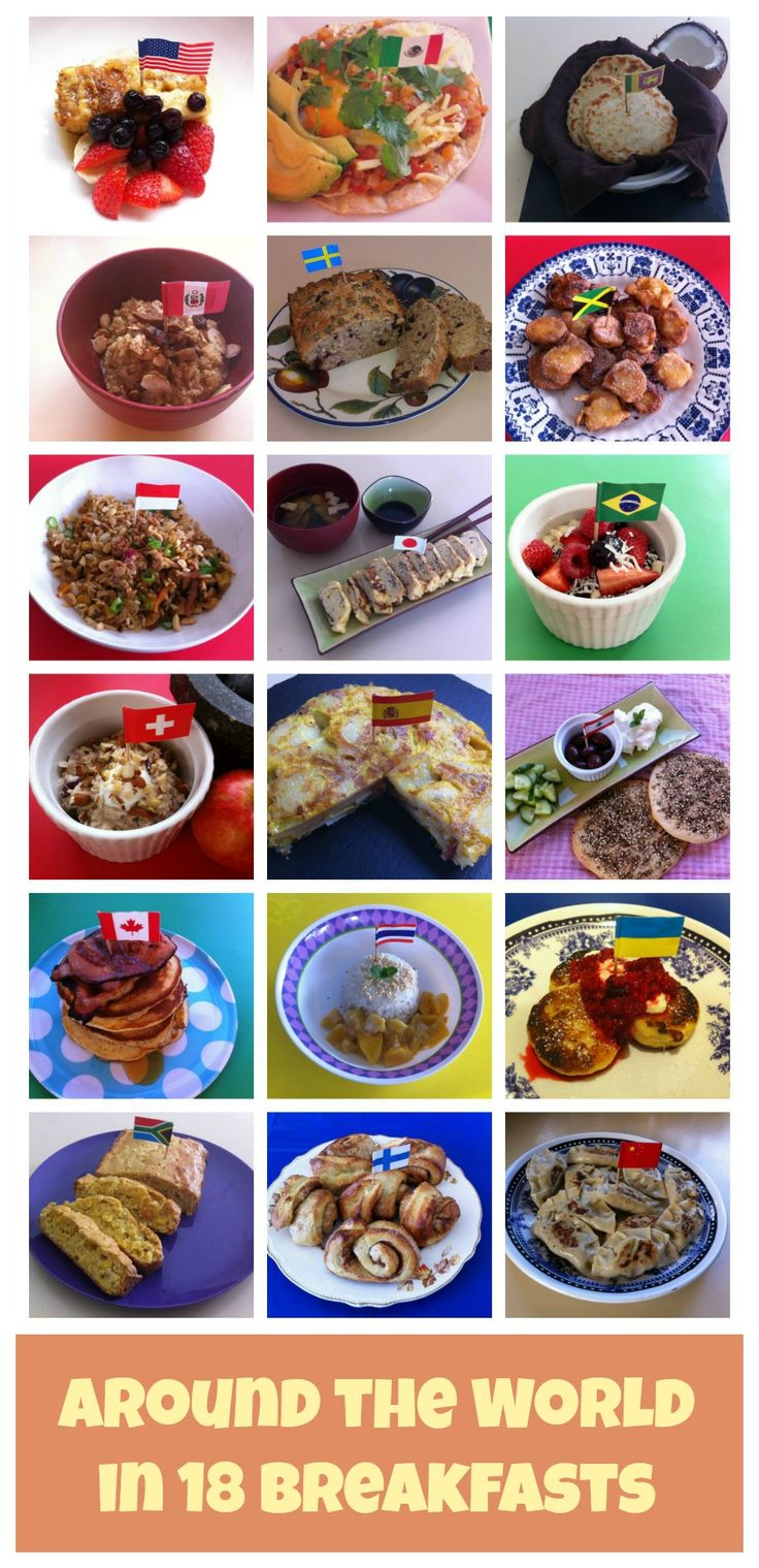 Around the World in 18 Breakfasts: 18 Weeks, 18 Countries, 18 Breakfasts - click through for recipes! #funfoodforkids