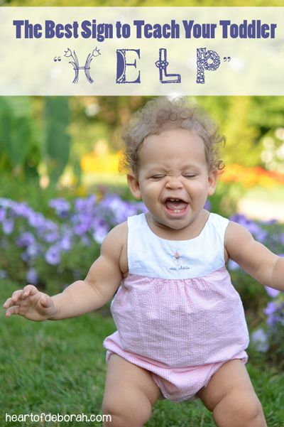 """If you are going to teach your child 1 sign, make it """"help!"""" It has reduced whining in our household: Best Sign for Toddlers #signlanguage #toddler"""