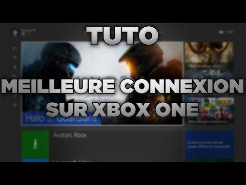 TUTO : Avoir une meilleure connexion en ligne sur Xbox One !  #ligne #meilleure