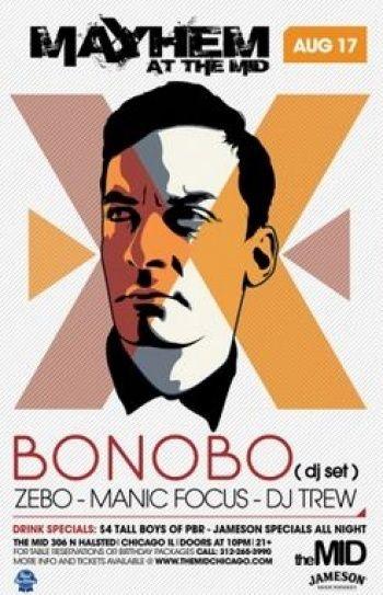 Bonobo @ The Mid Chicago  Chicago Events, NightClubs.com