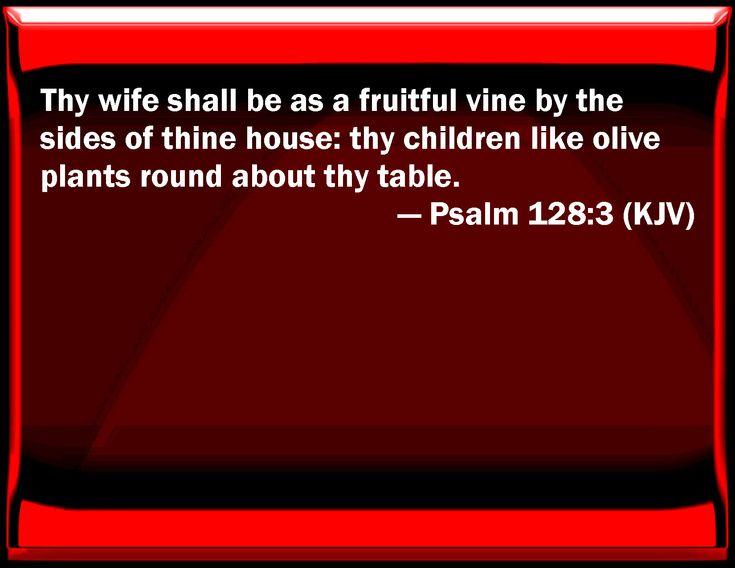 Psalm 128   Psalm 128:3