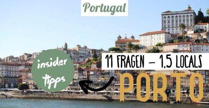 Porto - ein beliebtes Reiseziel. Auf der Suche nach den besten Reise- & Insider Tipps haben wir 1,5 Locals 11 Fragen zu Porto und Portugal gestellt.