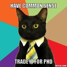 Image result for life after phd meme