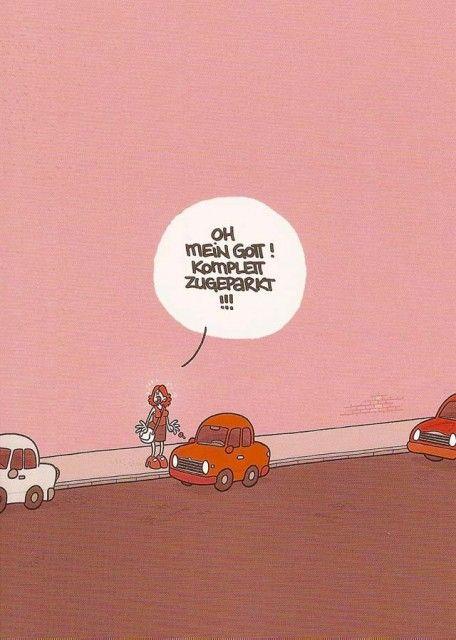 Postkarte oh mein gott komplett zugeparkt lustiges - Morgenlatte lustig ...