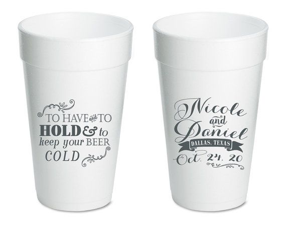 Personalized Foam Cups To Have To Hold Wedding Cups Styrofoam Party Cups Wedding Favors Styrofoam Cups Monogrammed Wedding Cups 1188 by SipHipHooray