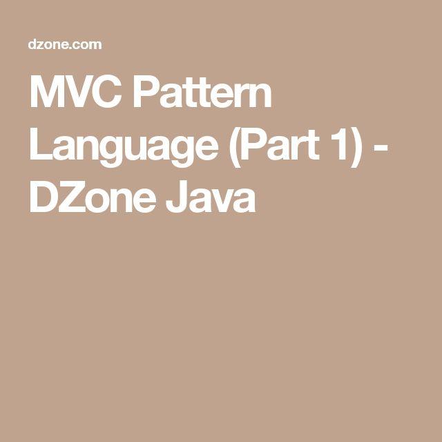 MVC Pattern Language (Part 1) - DZone Java