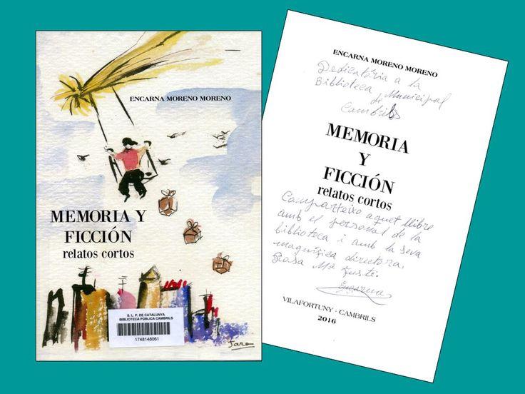 Memoria y ficción: relatos cortos, d'Encarna Moreno Moreno