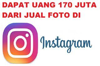 menghasilkan uang 170 dari instagram
