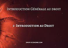 1- Introduction au Droit  droit-economie.com  #droit #sciencespo #code_civil #lasorbonne